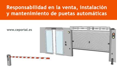 Responsabilidad en la venta, instalación y mantenimiento de puertas automáticas